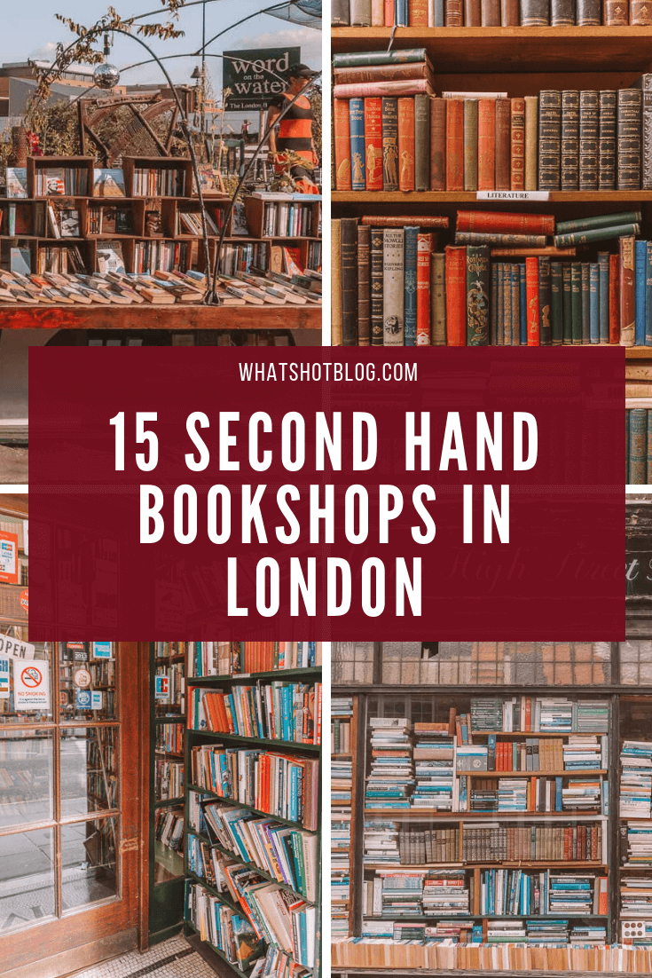 15 Second Hand Bookshops in London You Need to Visit. These are some of the best and most beautiful bookshops in London, stocking second hand general fiction as well as vintage and collectible editions. Perfect for bookworms and literary travellers in London. #whatshotblog #literarytravel #bookshop #booklovers #bookworms #londontravel #london #england