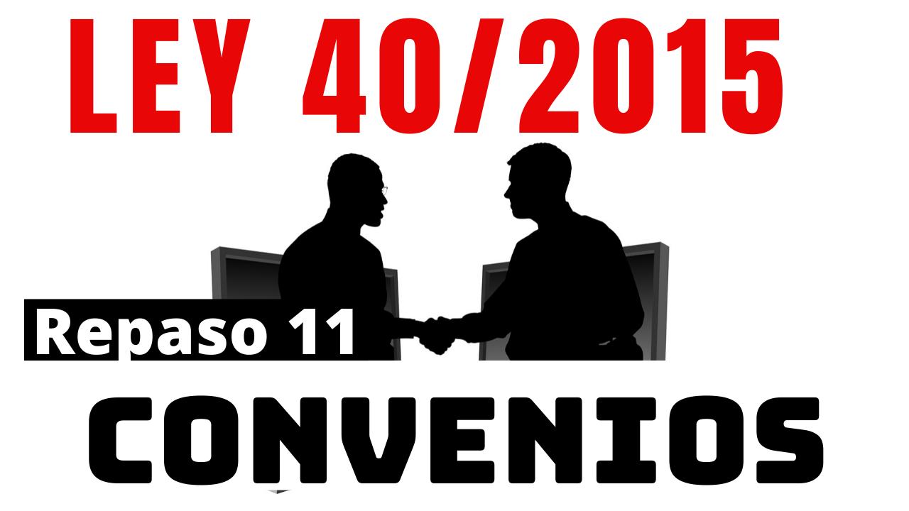 Repaso 11 Artículos Del 47 Al 53 Artículo 47 Definición Y Tipos De Convenios 0 15 Artículo 48 Articulo 53 Universidad Publica Oposiciones Guardia Civil