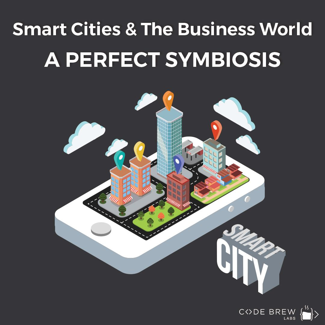 Smart Cities & The Business World