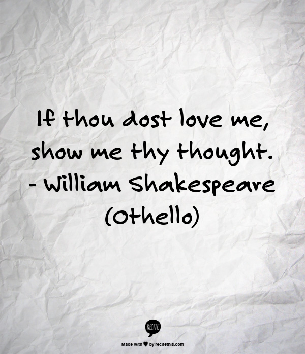 shakespeare citater kærlighed Othello   William Shakespeare | Food for heartfelt | Pinterest shakespeare citater kærlighed
