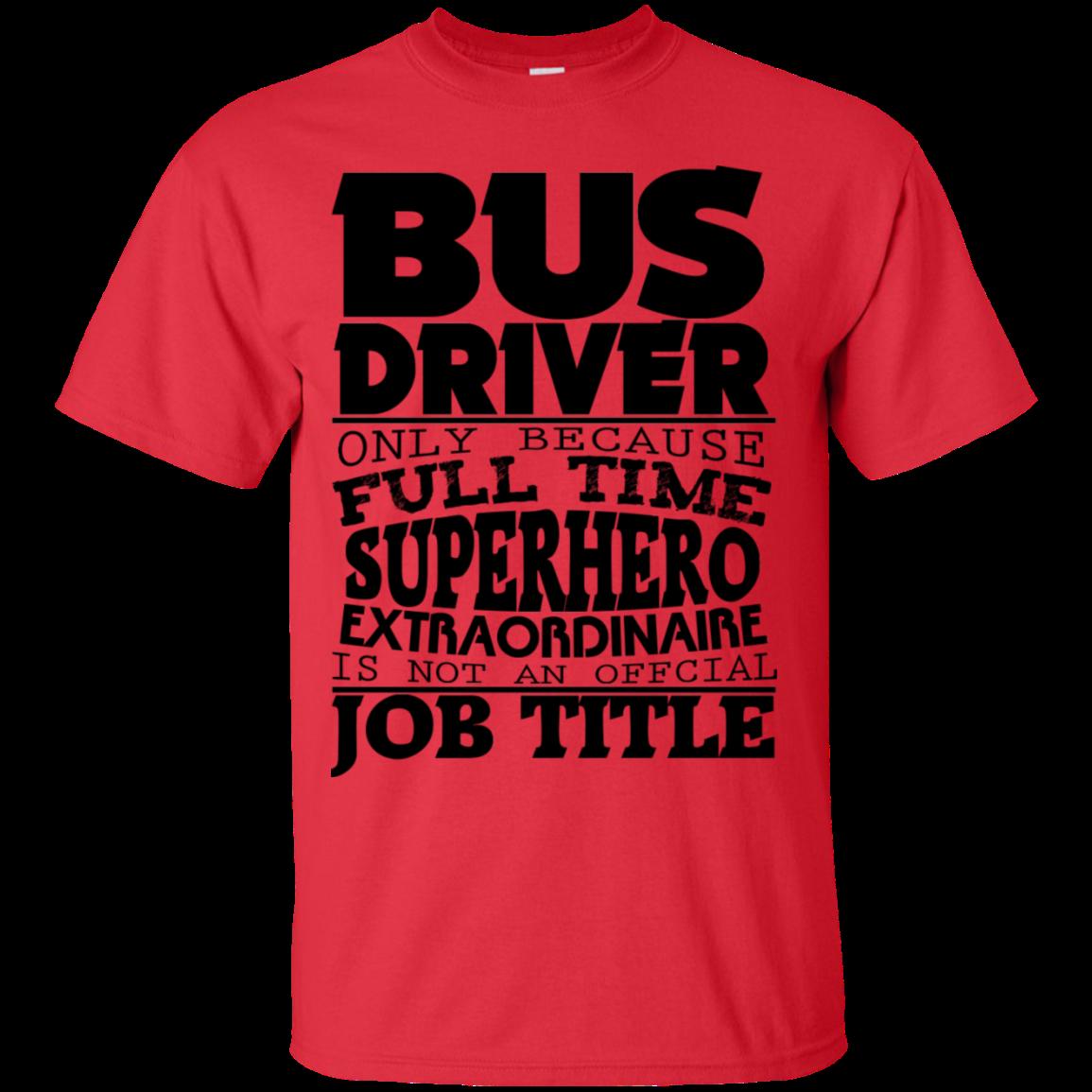 MBIT Bus Driver SuperHero Custom Ultra Cotton T-Shirt