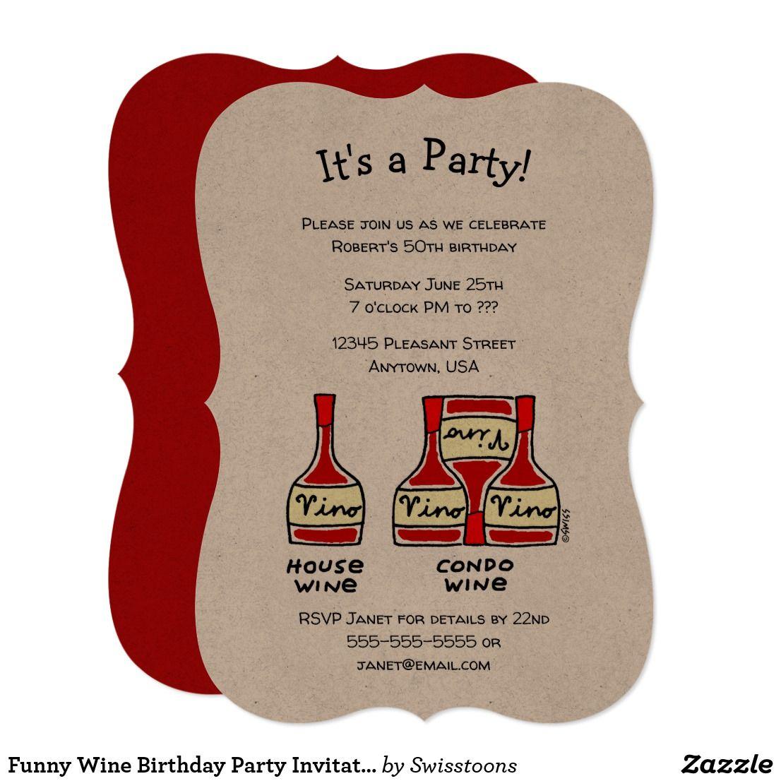 Funny Wine Birthday Party Invitations Zazzle Com Birthday Wine Wine Birthday Party Birthday Party Invitations