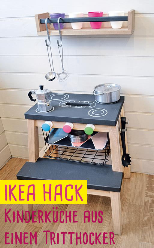 super ikea hack k che f r kinder aus einem tritthocker in 2018 upcycling pinterest ikea. Black Bedroom Furniture Sets. Home Design Ideas