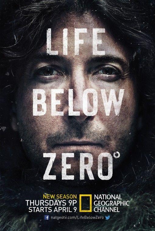 Life Below Zero Tv Poster 5 Life Below Zero Life Documentaries
