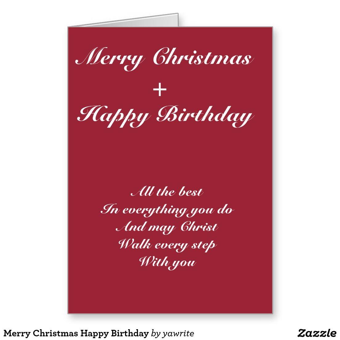 Merry Christmas Happy Birthday Holiday Card Zazzle Com Happy Birthday Cards Happy Birthday Greetings Happy Birthday Greeting Card