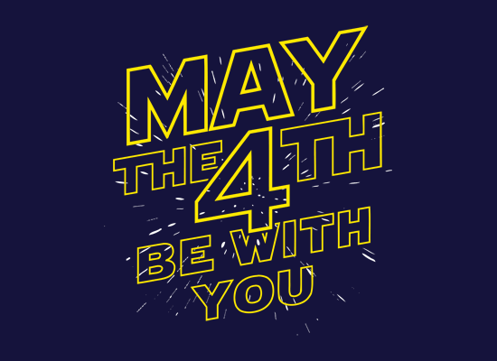 May The 4th Be With You T Shirt Snorgtees Happy Star Wars Day Star Wars Quotes May The 4th Be With You
