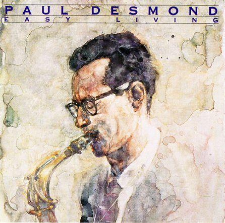 "PAUL DESMOND - ""Easy Living"""