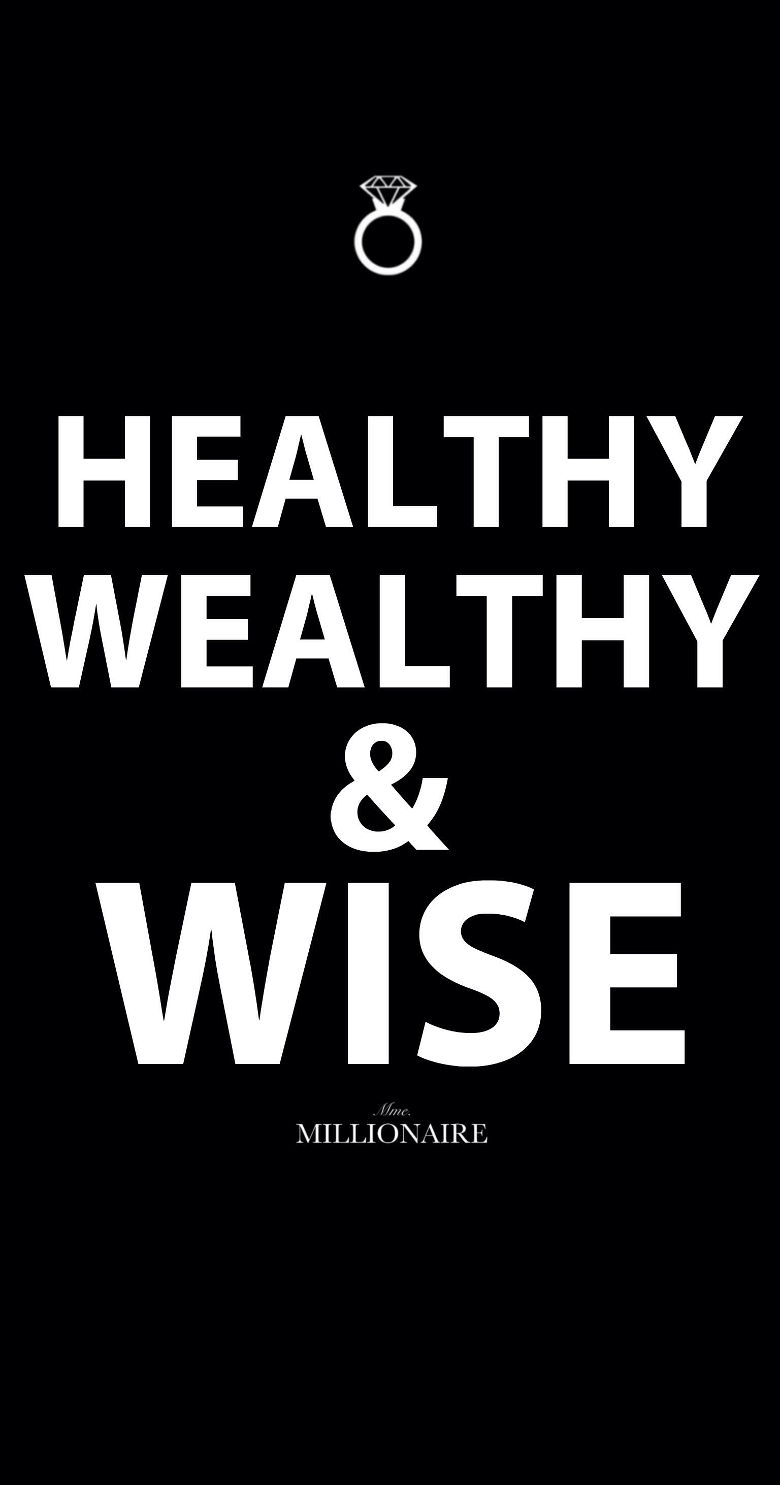 Mme. MM is healthy, wealthy and wise.