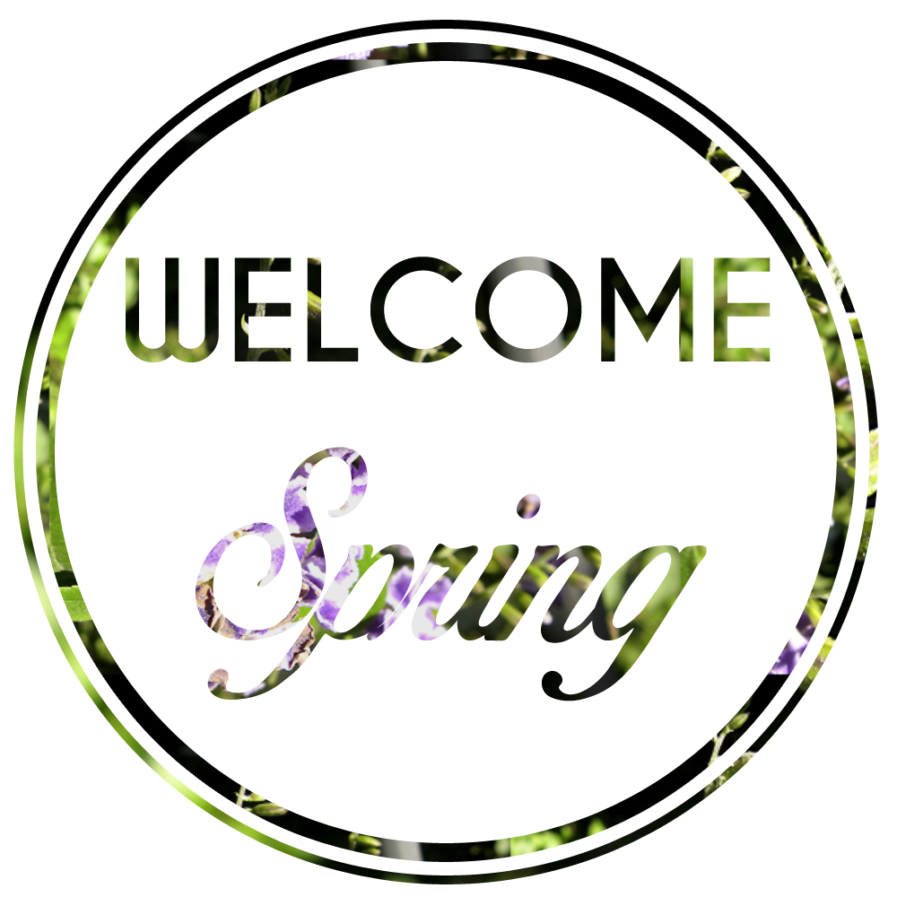 Welcome Spring by Blissfully Yours - www.blissfullyours.com