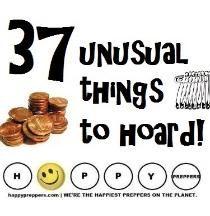 37 unusual things to hoard | PREP | Emergency preparedness ...