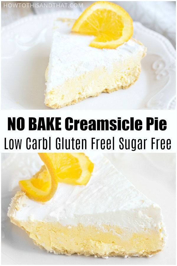 Low Carb No Bake Creamsicle Pie Low Carb No Bake Creamsicle Pie SUPER SIMPLE