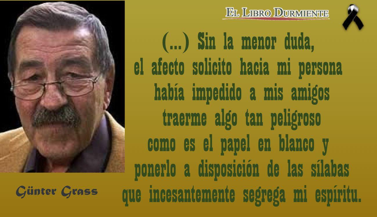 Fallecen dos genios de la Literatura: Eduardo Galeano y Günter Grass.  #LunesNegro #LetrasdeLuto