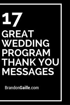 17 Great Wedding Program Thank You Messages Wedding Wedding