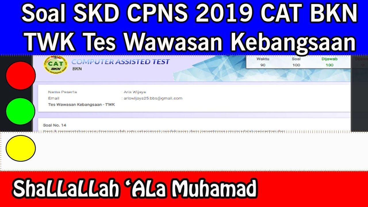 Soal Skd Cpns 2019 I Soal Twk Soal Tes Wawasan Kebangsaan Cat Bkn