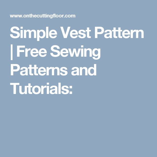 Simple Vest Pattern Vest Pattern Sewing Patterns And Pdf Sewing