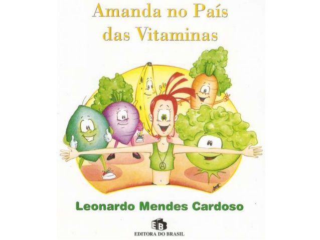 Amanda No Pais Das Vitaminas Com Imagens Alimentacao Saudavel