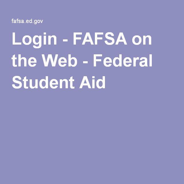 Login Fafsa On The Web Federal Student Aid Fafsa