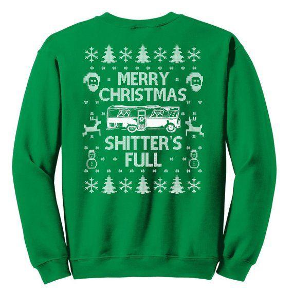 Christmas Sweatshirt, Merry Christmas Shitter\u0027s Full Sweater