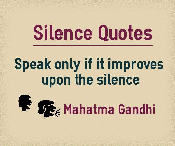 Pin By Prabakaran Thirumalai On All Time Best Quotes Silence
