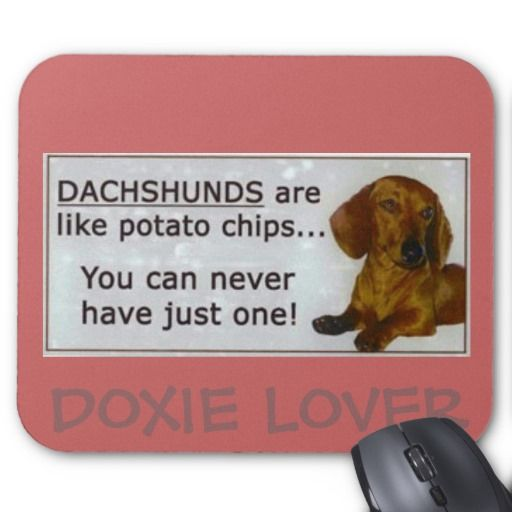 Doxie Potato Chips Doxie Lover Mouse Pad Dachshund Doxie