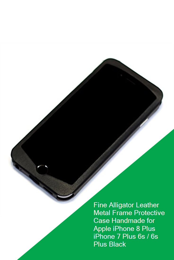 Fine Alligator Leather Metal Frame Protective Case Handmade For Apple Iphone 8 Plus Iphone 7 Plus 6s 6s Plus Bla Iphone 7 Plus Iphone 8 Plus Protective Cases