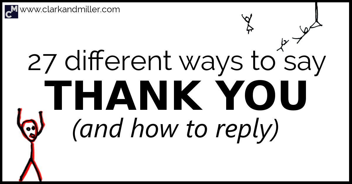 27 Different Ways to Say Thank You (And How to Reply
