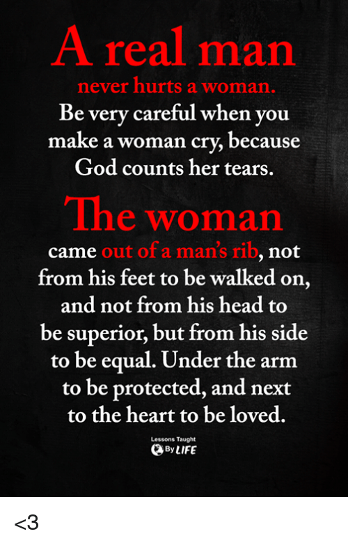 God Head And Memes A Real Man Never Hurts A Woman Ry Careful When You Troubled Marriage Quotes Troubled Relationship Quotes Relationship Quotes For Him