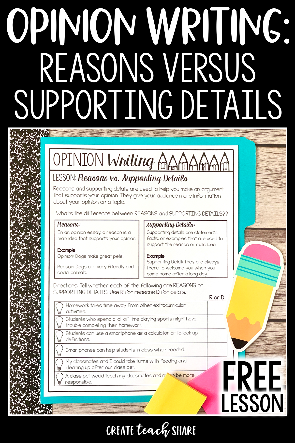 Opinion Writing Reasons Vs Supporting Details Create Teach Share Opinion Writing Activities Opinion Writing Fifth Grade Writing