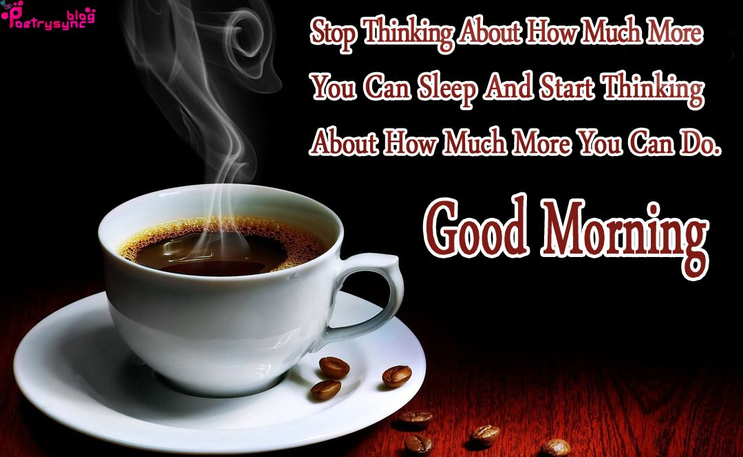 Good Morning Coffee Cup Images With Morning Quotes Poetry Good