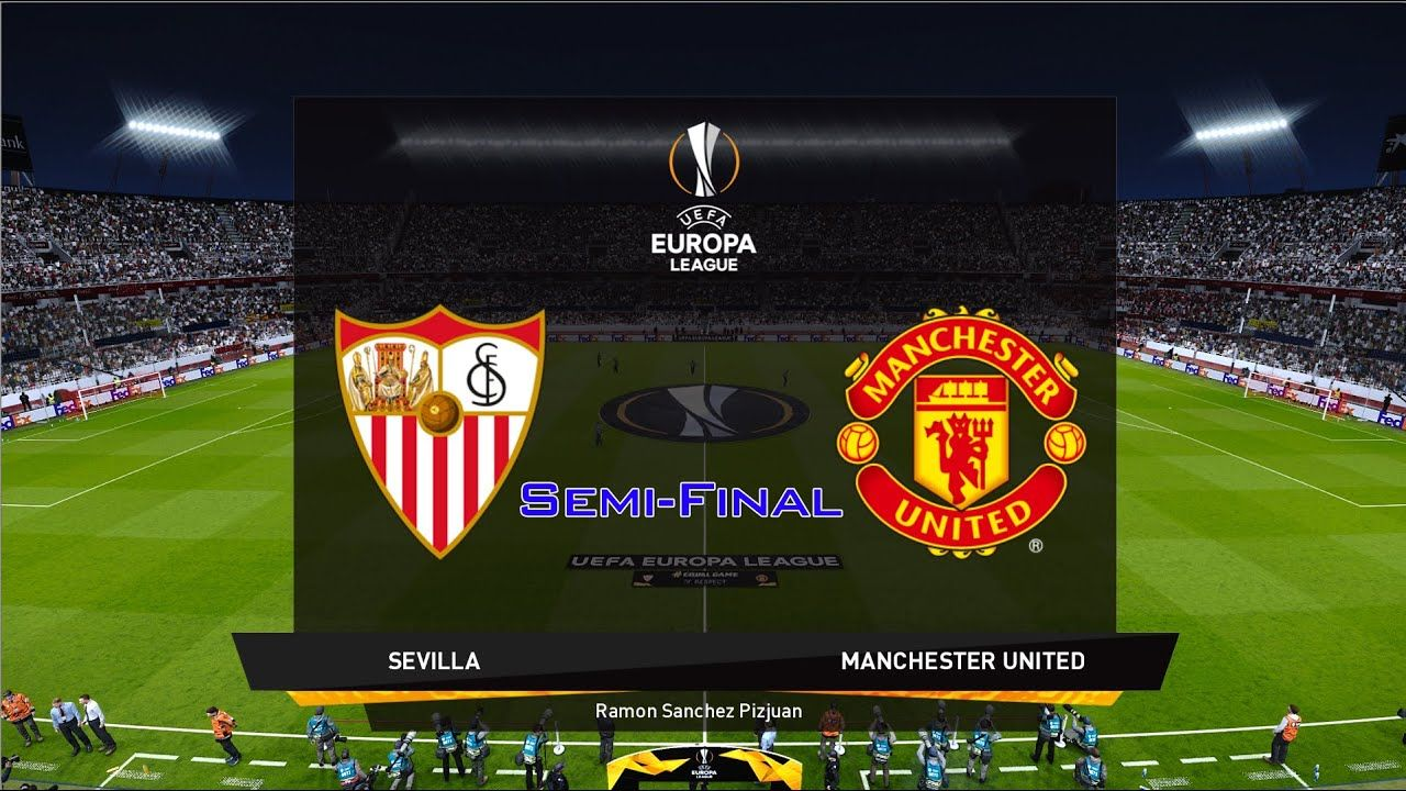 Sevilla Vs Manchester United Uefa Europa League Semi Finals Pes20pc In 2020 Europa League Manchester United Sevilla