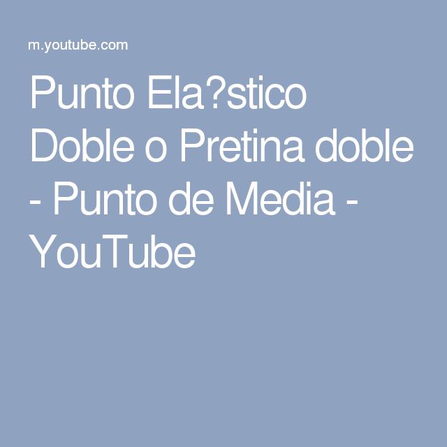 Punto Elástico Doble o Pretina doble - Punto de Media - YouTube