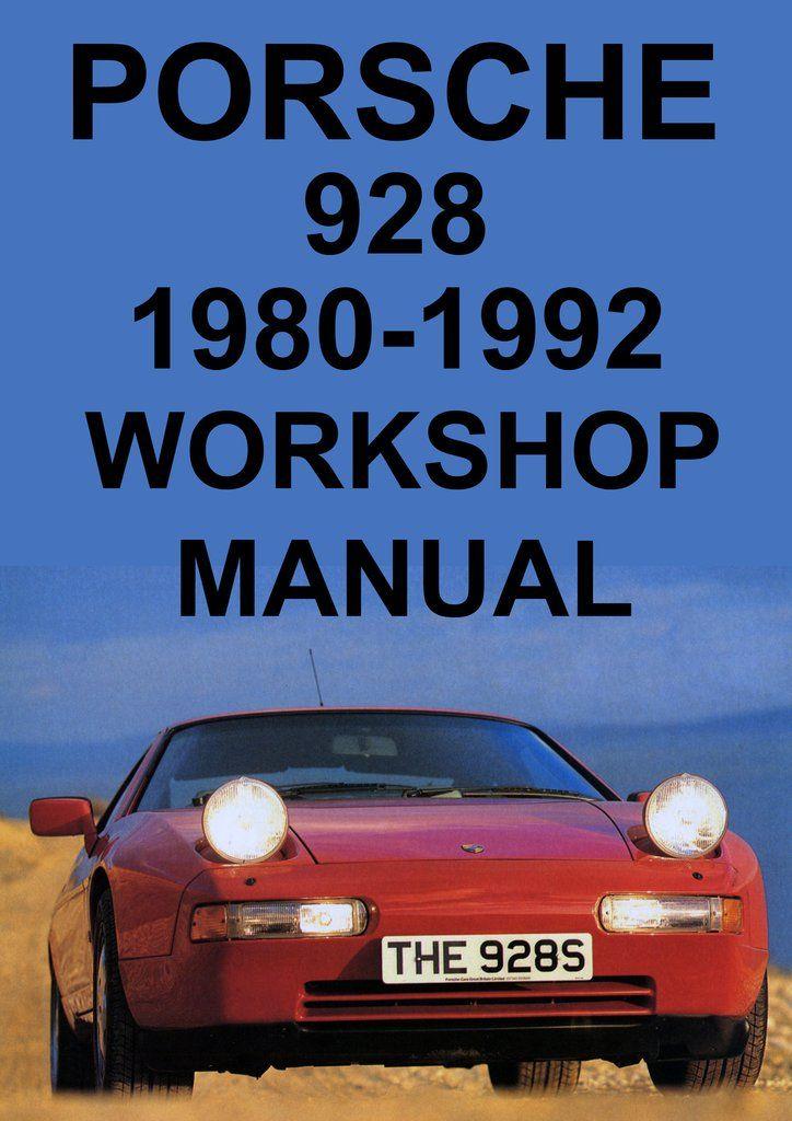 porsche 928 1980 1992 workshop manual pinterest porsche 928 car rh pinterest com workshop manual 928 pdf BMW Workshop Manual
