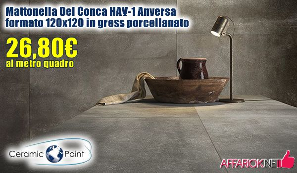 OFFERTA Mattonella Del Conca HAV-1 Anversa formato 120X120 ...