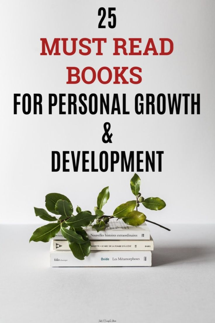 25 Must Read Books For Personal Growth & Development - Just A Simple Home