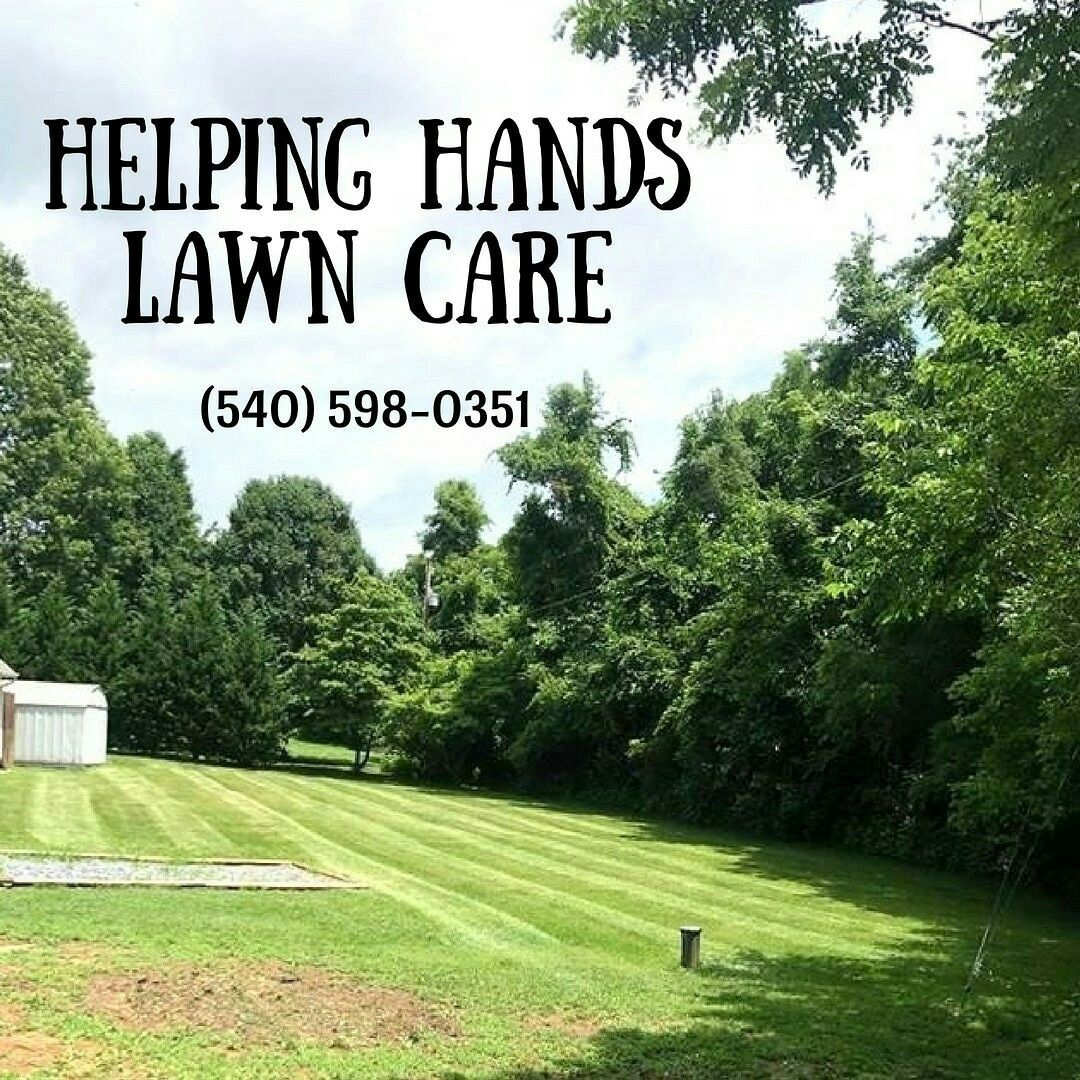 Call Helping Hands Lawn Care Today For A Free Quote Any Size Yard