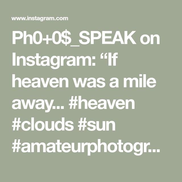 "Ph0+0$_SPEAK on Instagram: ""If heaven was a mile away... #heaven #clouds #sun #amateurphotographer #photosSPEAK"""