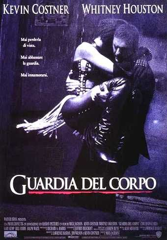 Guardia Del Corpo The Bodyguard 1992 Cb01eu Film Gratis Hd