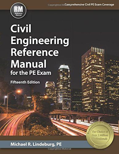 Civil engineering reference manual for the pe exam 15th ed civil engineering reference manual for the pe exam 15th ed fifteenth edition new edition by michael r lindeburg pe fandeluxe Choice Image