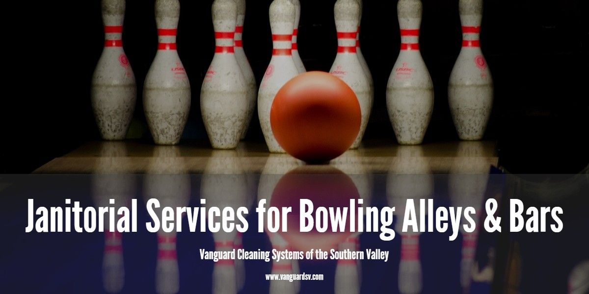 Janitorial Services For Bowling Alleys Janitorial Services Janitorial Bowling Alley