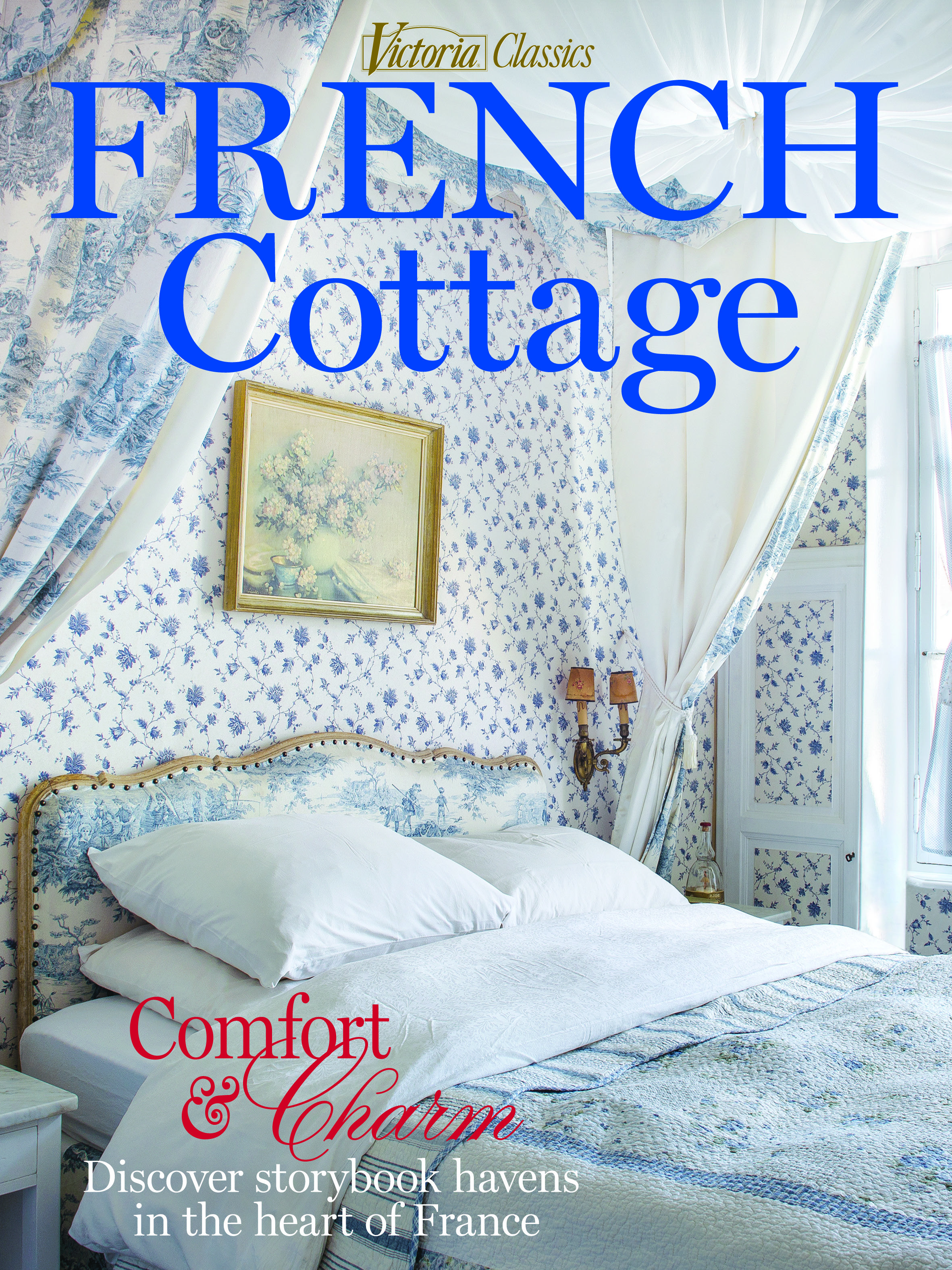 Wondrous French Cottage 2018 Victoria Magazine Covers In 2019 Home Interior And Landscaping Palasignezvosmurscom