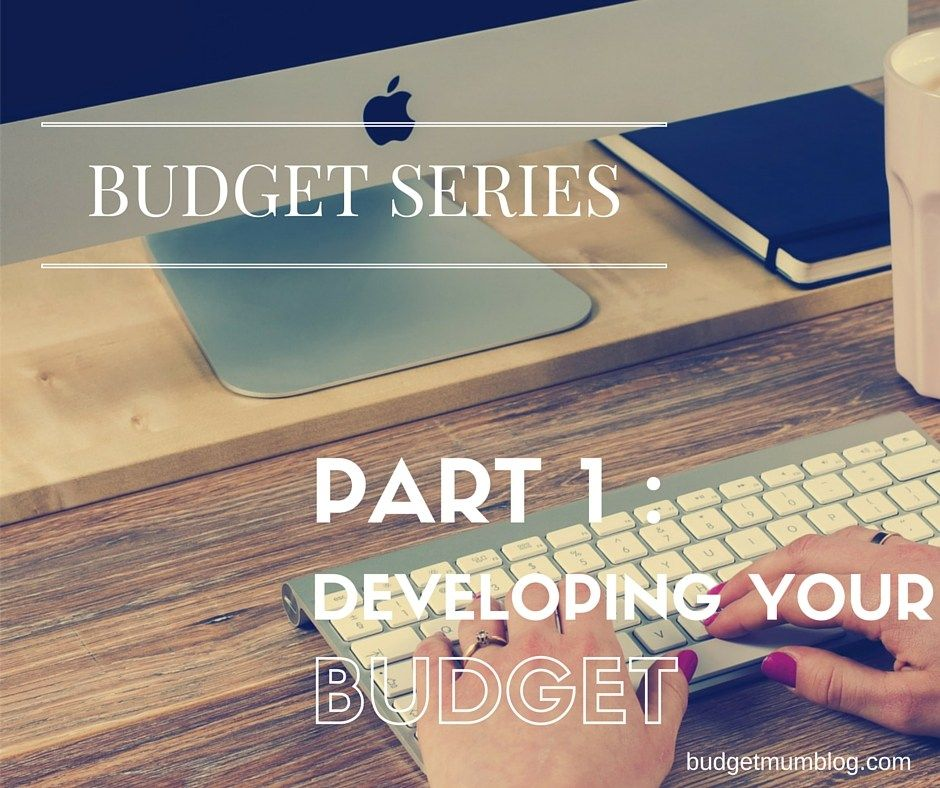 budget series - step 1 developing your prefect budget
