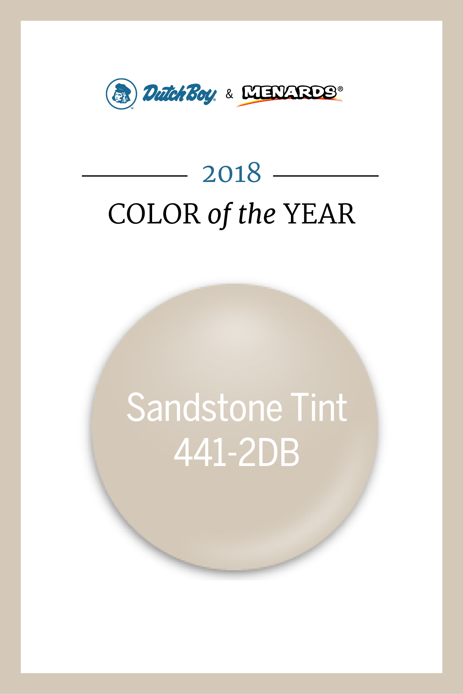 Add A Touch Of Modernity And Minimalism With Our 2018 Color Of The Year Sandstone Tint 441 2db Dutch Boy Paint Colors Farmhouse Paint Colors Dutch Boy Colors