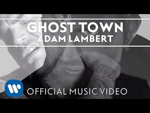 """Adam Lambert - """"Ghost Town"""" [Official Music Video]"""