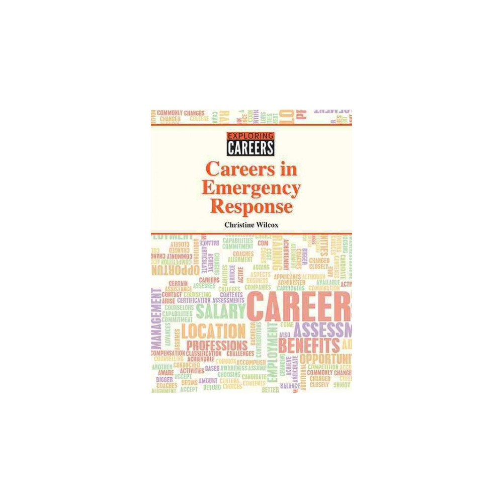 Careers in Emergency Response (Hardcover) (Christine Wilcox)