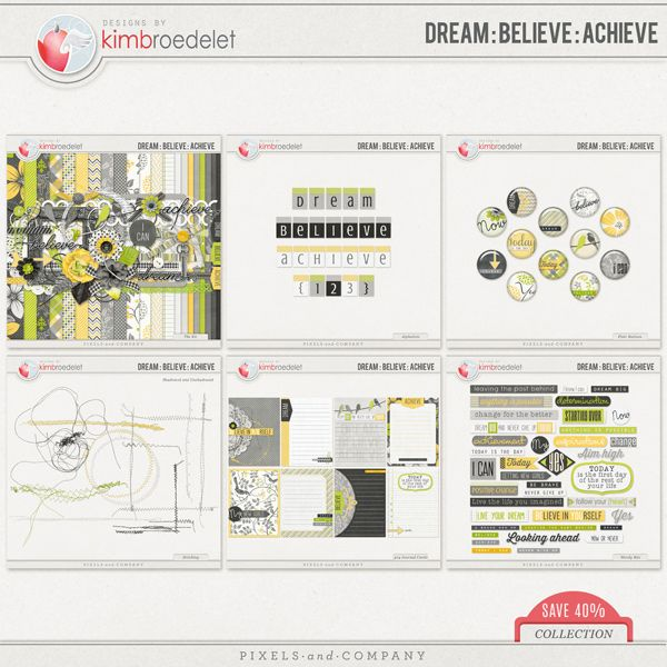Dream Believe Achieve - the Collection by KimB's Designs from Pixel and Company