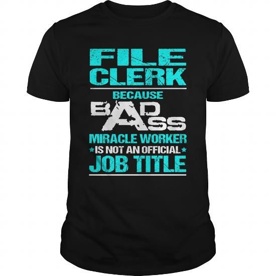 FILE CLERK T SHIRTS, HOODIES (22.99$ ▻▻Click To Shopping