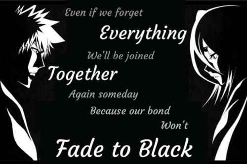 Ichigo Quotes   Fade To Black Anime Rukia And Ichigo Quotes Ir Pinterest