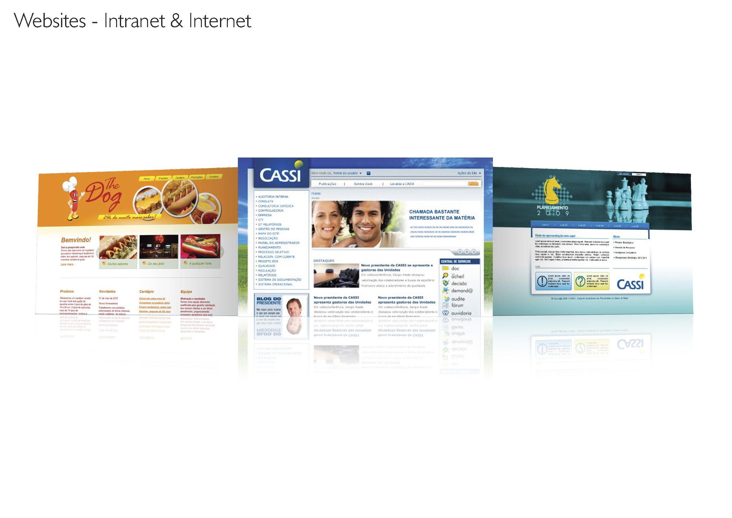 Página principal da Intranet da CASSI, página de projeto interno de planejamento (CASSI) e site para o restaurante The Dog.