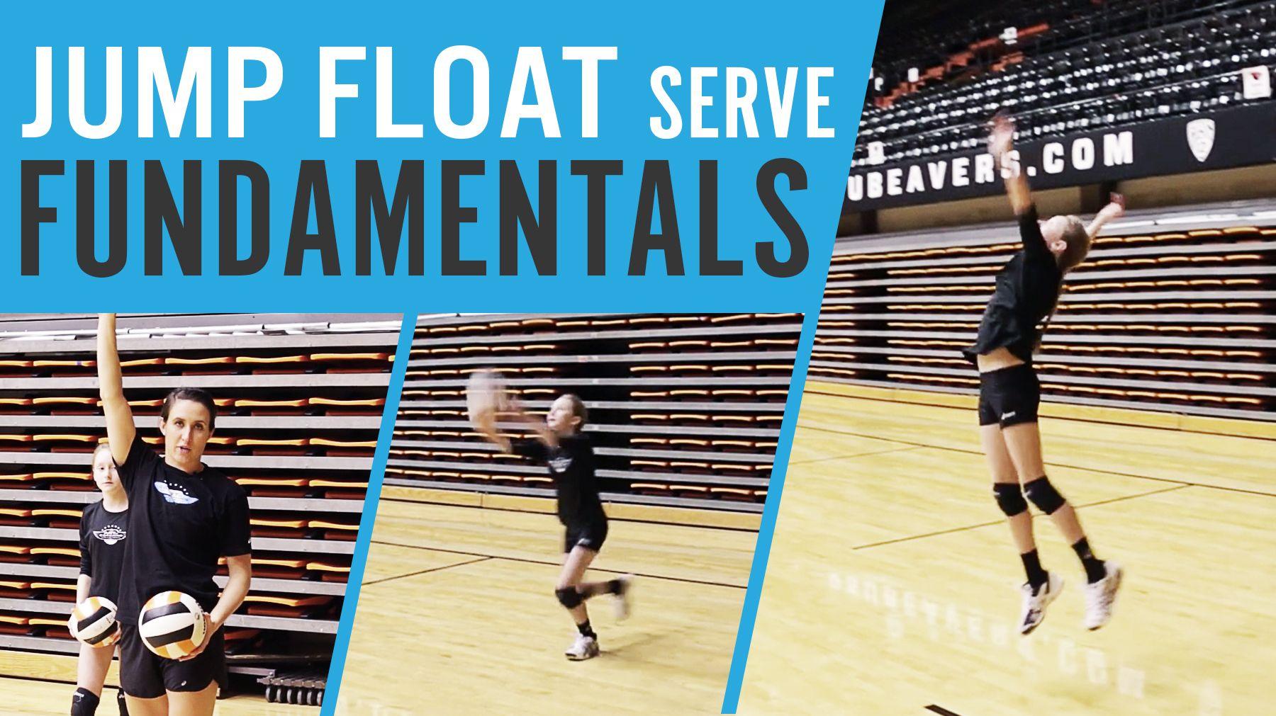 Jump Float Serve Fundamentals Coaching Volleyball Volleyball Training Volleyball Skills