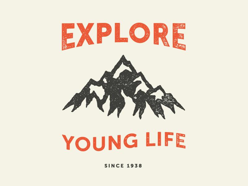 Explore Young Life Shirt Young Life Young Life Camp Lettering